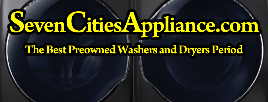 7 Cities Appliance Washer Repair